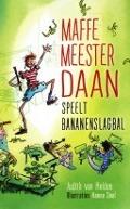 Bekijk details van Maffe meester Daan speelt bananenslagbal