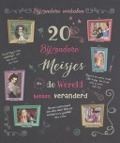 Bekijk details van 20 bijzondere meisjes die de wereld hebben veranderd