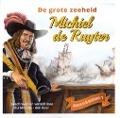 Bekijk details van De grote zeeheld Michiel de Ruyter