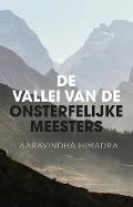 Bekijk details van De vallei van de onsterfelijke meesters