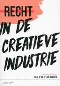 Bekijk details van Recht in de creatieve industrie