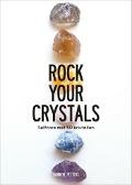 Bekijk details van Rock your crystals