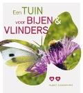 Bekijk details van Een tuin voor bijen & vlinders