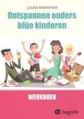 Bekijk details van Werkboek ontspannen ouders, blije kinderen