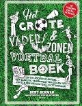 Bekijk details van Het grote vaders & zonen voetbalboek