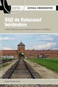 Bekijk details van Blijf de Holocaust herdenken