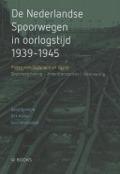Bekijk details van De Nederlandse Spoorwegen in oorlogstijd 1939-1945