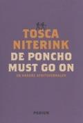 Bekijk details van De poncho must go on en andere afritsverhalen