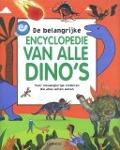 Bekijk details van De belangrijke encyclopedie van alle dino's