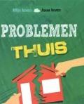Bekijk details van Problemen thuis