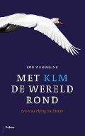 Bekijk details van Met KLM de wereld rond