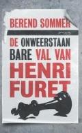 Bekijk details van De onweerstaanbare val van Henri Furet