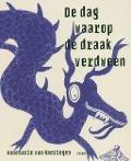Bekijk details van De dag waarop de draak verdween