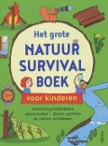 Bekijk details van Het grote natuur survival boek voor kinderen
