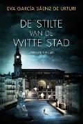 Bekijk details van De stilte van de witte stad