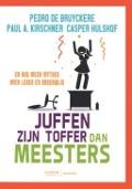 Bekijk details van Juffen zijn toffer dan meesters en nog meer mythes over leren en onderwijs
