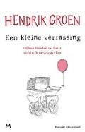 Bekijk details van Een kleine verrassing, of Hoe Hendrik en Evert zich in de nesten werken