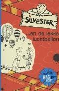Bekijk details van Silvester ... en de lekke luchtballon
