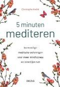 Bekijk details van 5 minuten mediteren