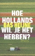 Bekijk details van Hoe Hollands wil je het hebben?