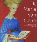Bekijk details van Ik, Maria van Gelre