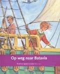 Bekijk details van Op weg naar Batavia