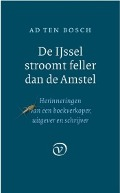 Bekijk details van De IJssel stroomt feller dan de Amstel