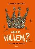 Bekijk details van Waar is Willem?