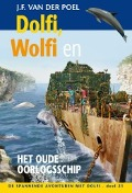 Bekijk details van Dolfi, Wolfi en het oude oorlogsschip
