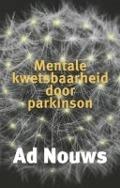 Bekijk details van Mentale kwetsbaarheid door Parkinson