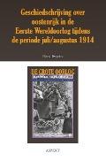 Bekijk details van Geschiedschrijving over Oostenrijk in de Eerste Wereldoorlog tijdens de periode juli/ augustus 1914