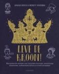 Bekijk details van Leve de kroon!