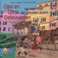Bekijk details van Opa en Oma Oelewapper op reis met de gouden koets