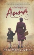 Bekijk details van Alles begint met Anna