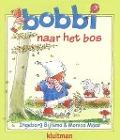 Bekijk details van Bobbi naar het bos