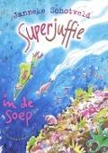 Bekijk details van Superjuffie in de soep