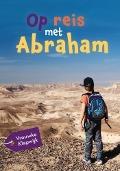 Bekijk details van Op reis met Abraham