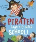 Bekijk details van Piraten gaan niet naar school!