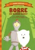 Bekijk details van Borre en ridder Roest