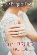 Bekijk details van En de bruid huilde