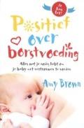 Bekijk details van Positief over borstvoeding