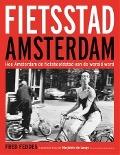 Bekijk details van Fietsstad Amsterdam