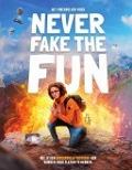 Bekijk details van Never fake the fun