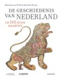 Bekijk details van De geschiedenis van Nederland in 100 oude kaarten