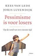 Bekijk details van Pessimisme is voor losers