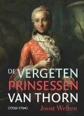 Bekijk details van De vergeten prinsessen van Thorn (1700-1794)