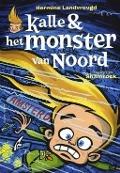 Bekijk details van Kalle & het monster van Noord