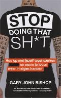 Bekijk details van Stop doing that sh*t