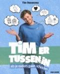 Bekijk details van Tim ertussenin