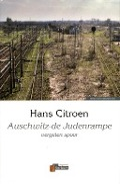 Bekijk details van Auschwitz-de Judenrampe